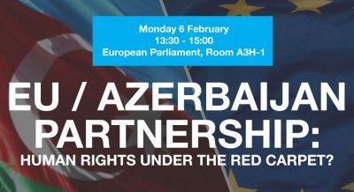 Сотрудничество между ЕС и Азербайджаном: Права человека под красной дорожкой?