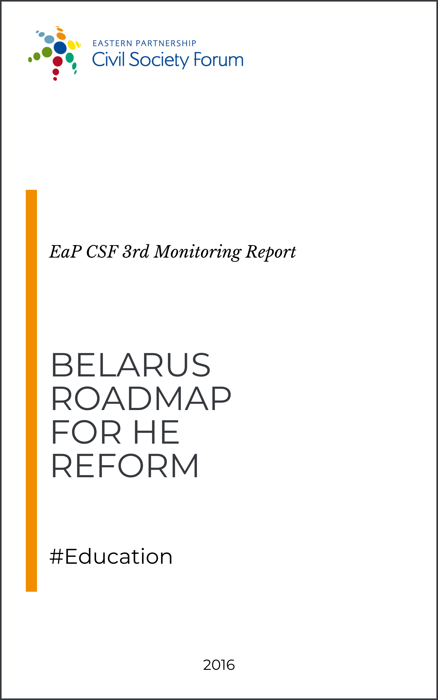 Belarus Roadmap for HE Reform (3rd Monitoring Report)