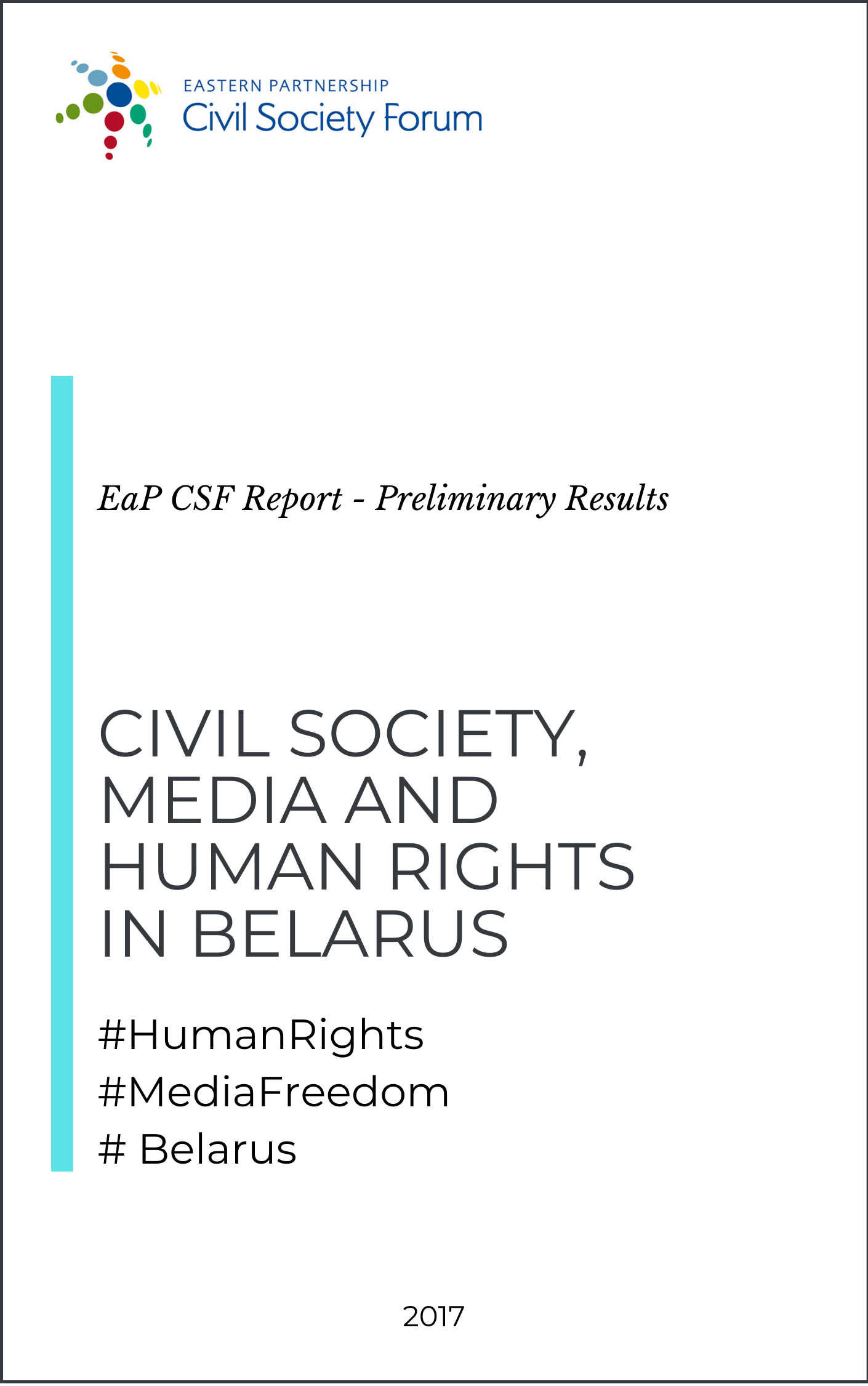 Civil Society, Media and Human Rights in Belarus (Preliminary Results)