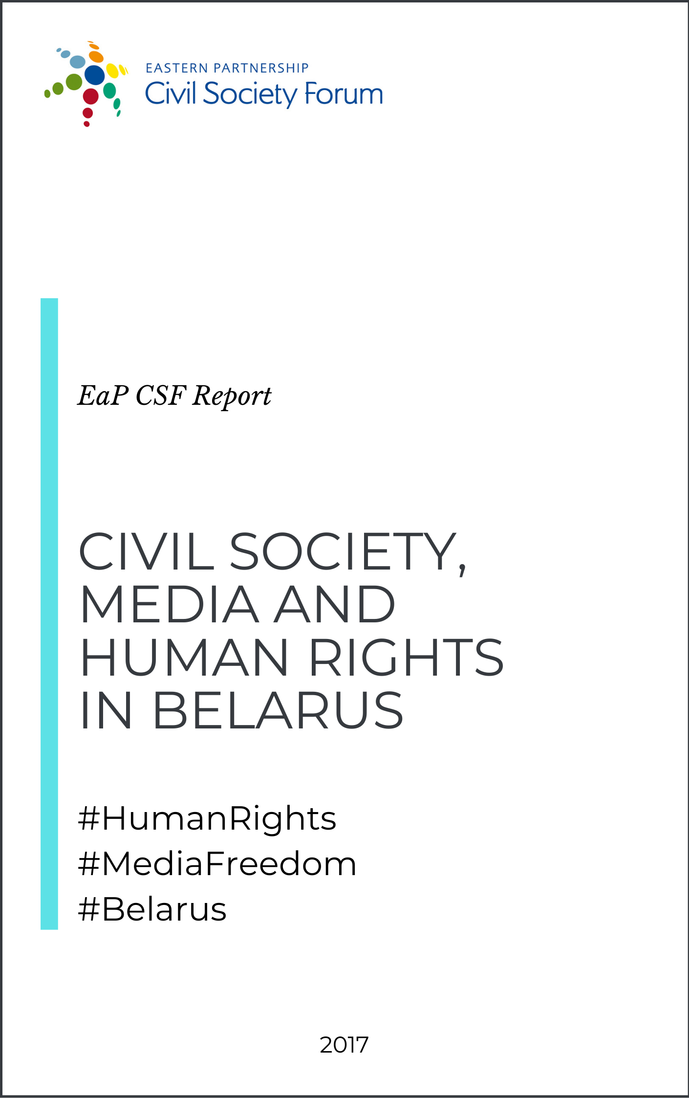 Civil Society, Media and Human Rights in Belarus (Report)