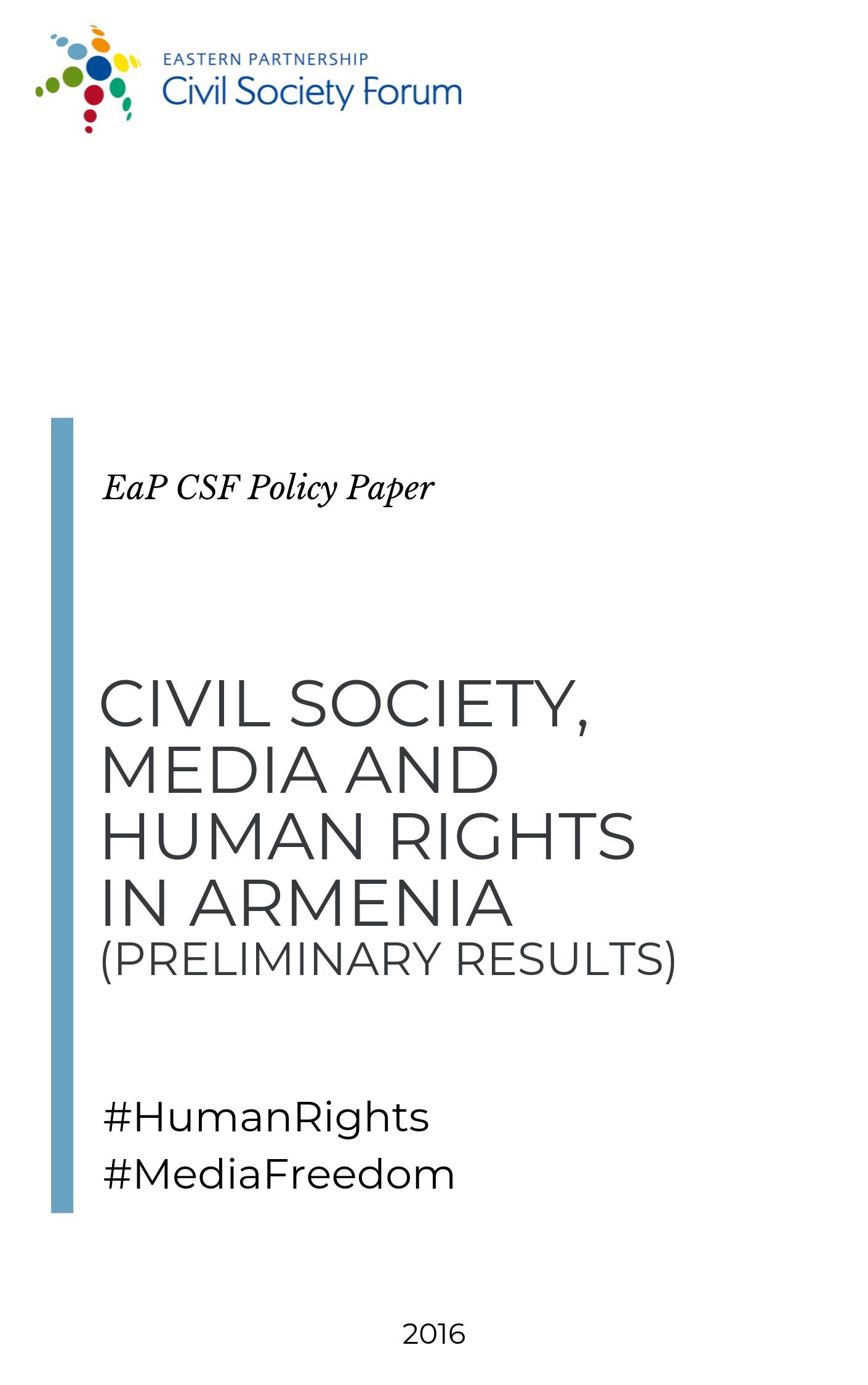 Civil Society, Media and Human Rights in Armenia (Preliminary Results)