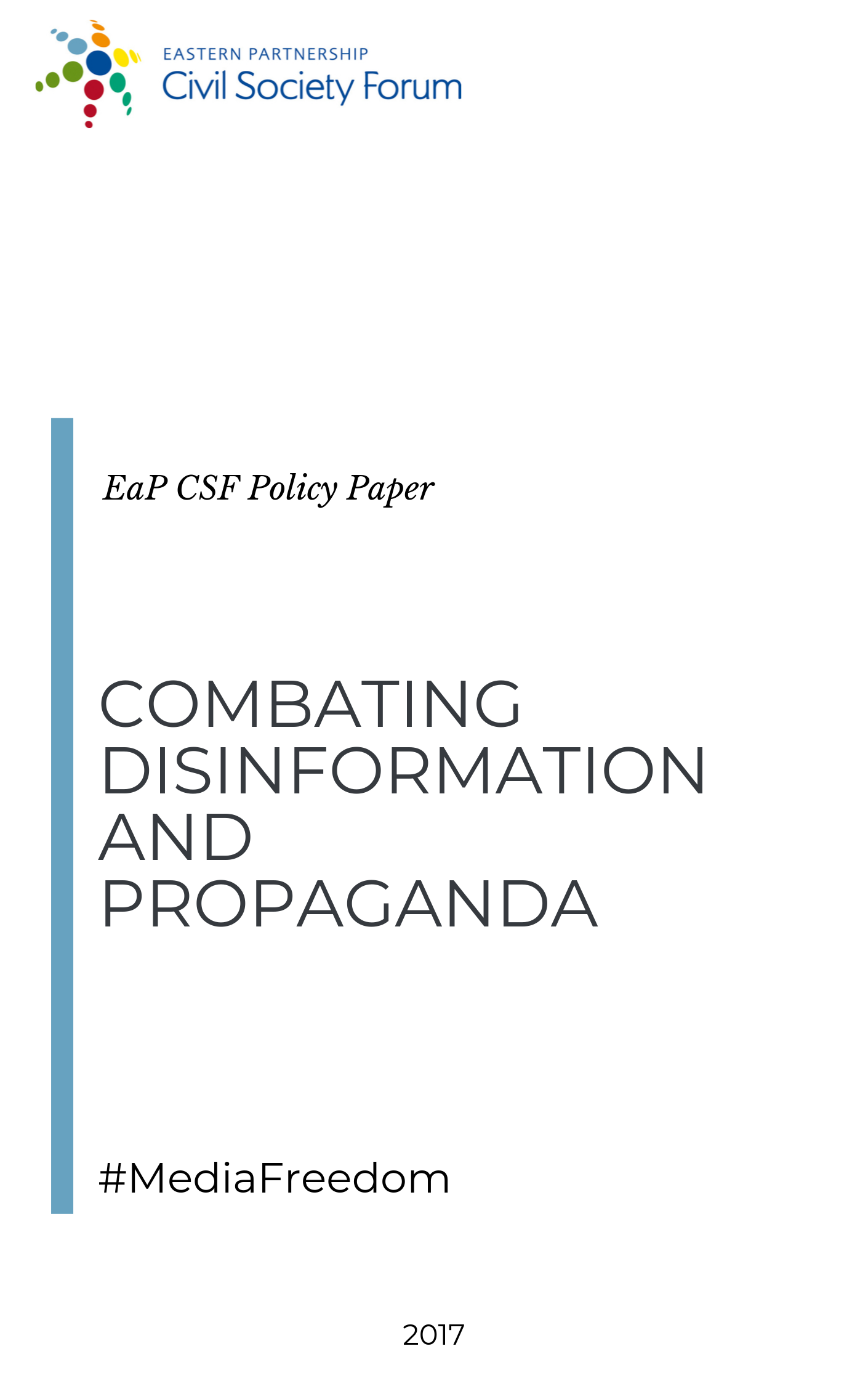 Combating Disinformation and Propaganda