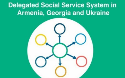 Delegated Social Services Systems in Armenia, Georgia and Ukraine