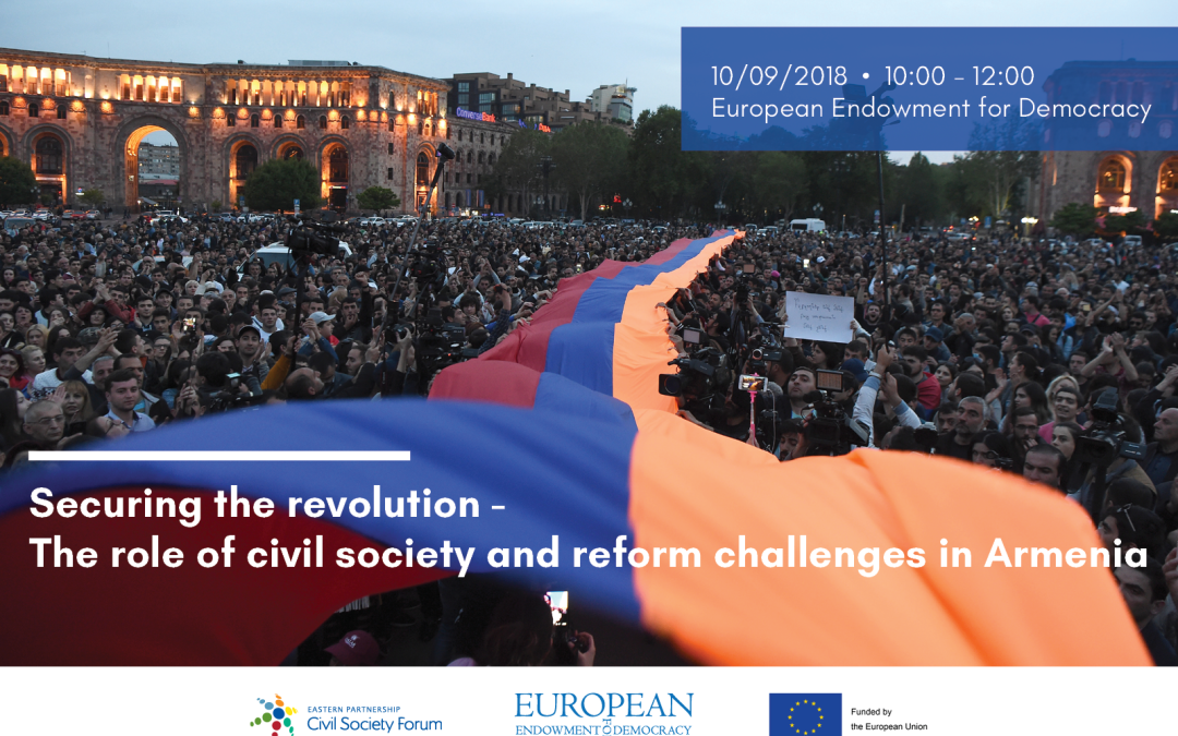 "Joint Panel Discussion at the EED, Brussels: ""Securing the revolution – the role of civil society and reform challenges in Armenia"", 10 September 2018"