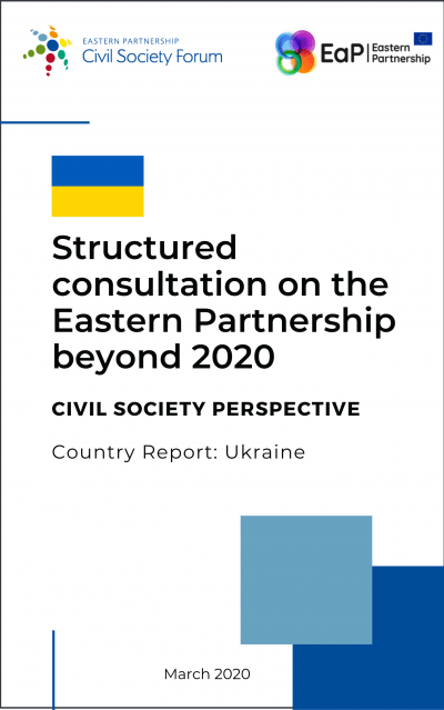 Country Report: Ukraine – Structured consultation on the Eastern Partnership beyond 2020