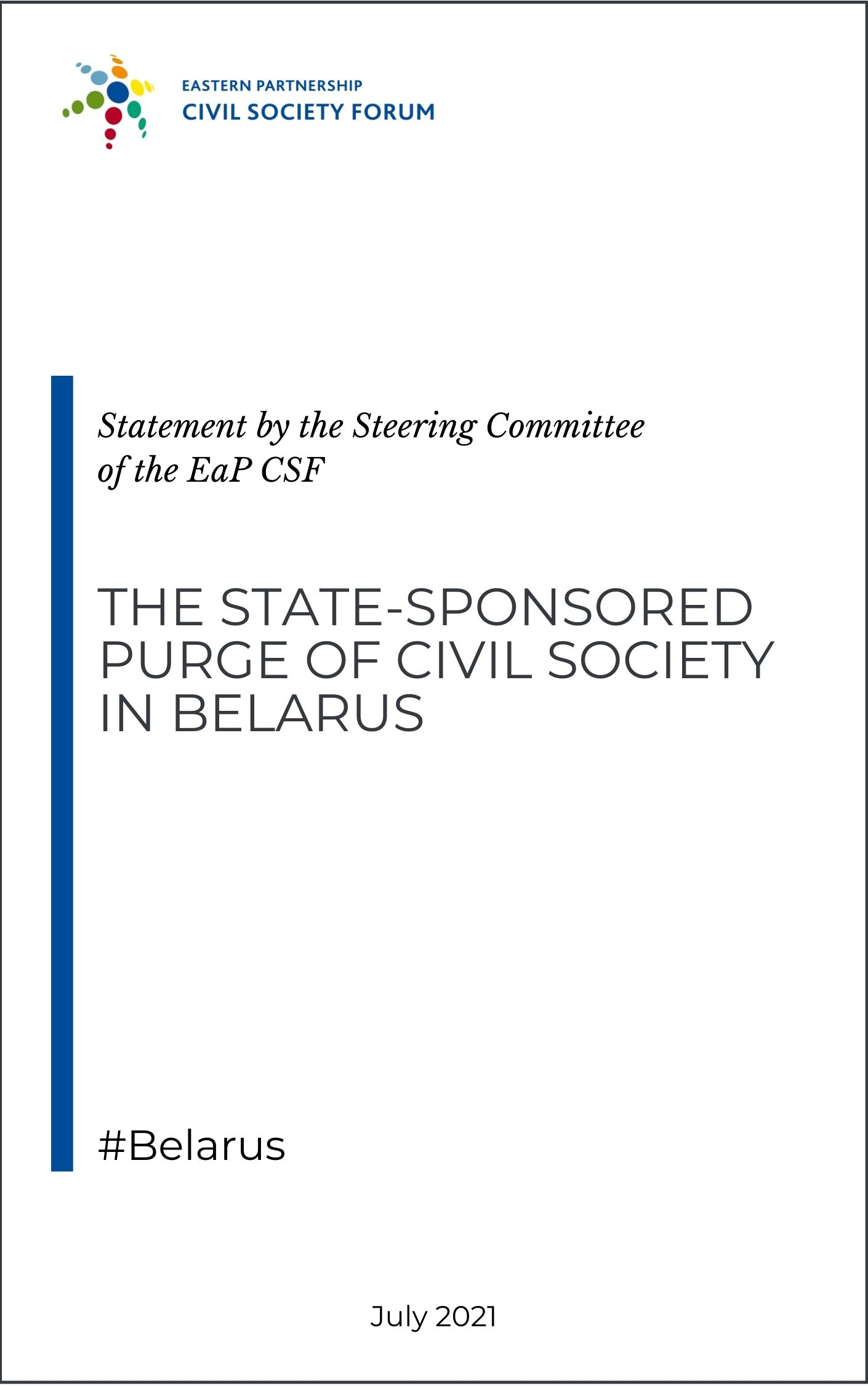 Statement on the state-sponsored purge of civil society in Belarus