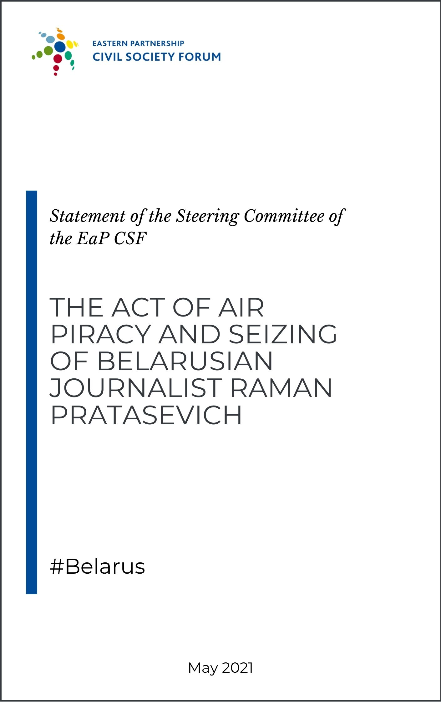 Statement on the act of air piracy and seizing of Belarusian journalist Raman Pratasevich