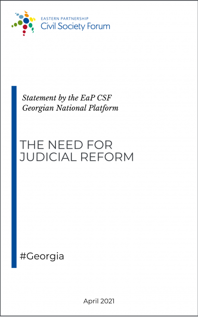 EaP CSF Georgian National Platform Statement on the Need for Judicial Reform