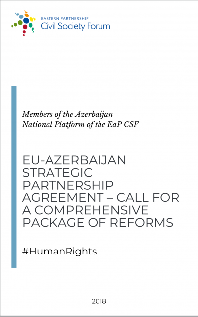 Position Paper: EU-Azerbaijan Strategic Partnership Agreement – Call for a Comprehensive Package of Reforms