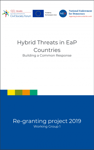 Hybrid Threats in EaP Countries – Building a Common Response