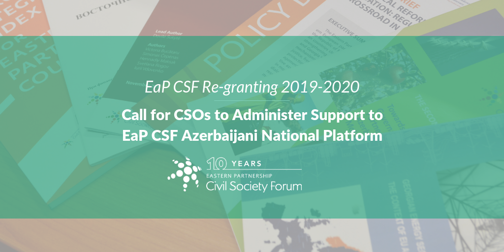 [EXTENDED DEADLINE: 17 April 2019] EaP CSF Re-granting 2019-2020: Call for an Organisation to Administer Support to Azerbaijani National Platform